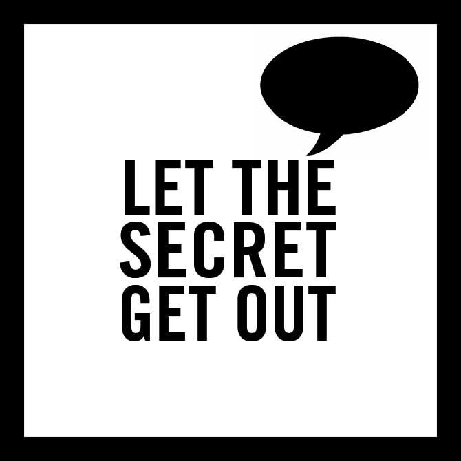 LET-THE-SECRET-GET-OUT4